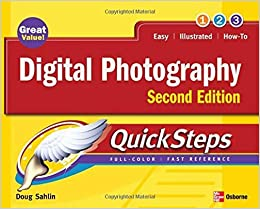 Digital Photography QuickSteps, 2nd Edition by Doug Sahlin (2007-06-22)