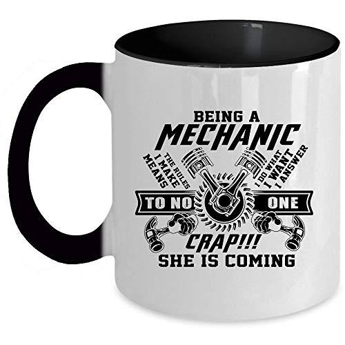 The Rules I Make Means I Do What I Want Coffee Mug, Being A Mechanic Accent Mug (Accent Mug - -