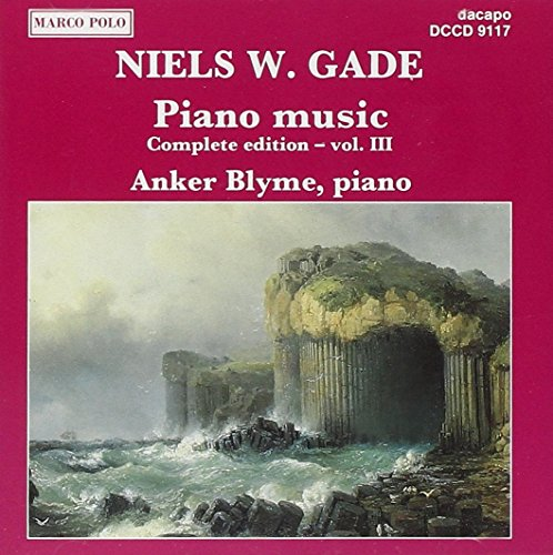 Price comparison product image Niels W. Gade: Complete Piano Works,  Vol. 3