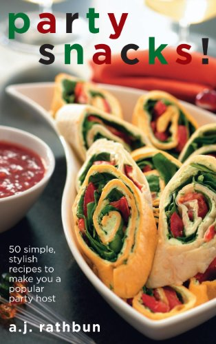 Party Snacks!: 50 Simple, Stylish Recipes to Make You a Popular Party Host (50 ()