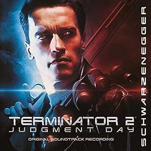 Terminator 2: Judgement Day - Original Motion Picture Soundtrack