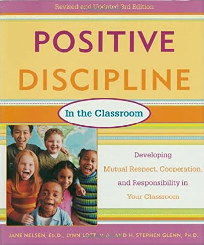 Positive Discipline In The Classroom Revised 3rd Edition