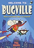 Bugville - Home to the Bravest Bugs in the Universe!, Paul Howard, 1405249250