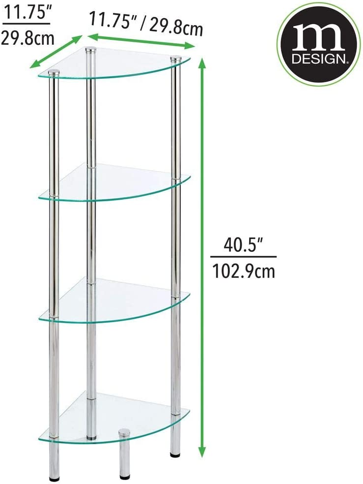 Bedroom Living Room Clear//Chrome Multi-Use Home Organizer for Bath 4 Tier Open Glass Shelves mDesign Household Floor Storage Corner Tower Office Compact Shelving Display Unit