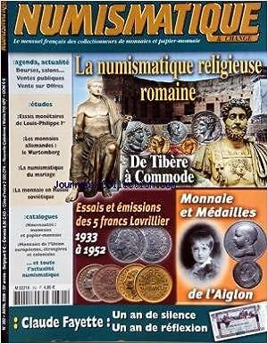 NUMISMATIQUE ET CHANGE [No 392] du 01/04/2008 - LA NUMISMATIQUE RELIGIEUSE ROMAINE - DE TIBERE A COMMODE - ESSAIS ET EMISSIONS DES 5 FRANCS LAVRILLIER 1933 A 1952 - MONNAIE ET MEDAILLES DE L'AIGLON - ESSAIS MONETAIRES DE LOUIS-PHILIPPE 1ER - LES MONNAIES