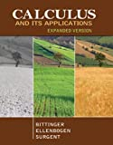 Calculus and Its Applications, Expanded Version, Marvin L. Bittinger, David J. Ellenbogen, Scott Surgent, 0321838203