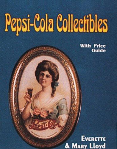 Pepsi Cola Collectors (Pepsi-Cola Collectibles: With Price Guide)