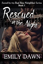 Rescued in the Night - Saved by my Bad Boy Neighbor Series Book 1: Alpha Male Romance Stories about Curvy BBW Heroines and Suspense
