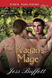 The Kayan's Mage, Jess Buffett, 1627400745