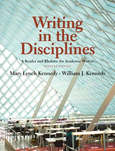 Writing in the Disciplines: A Reader and Rhetoric Academic for Writers (7th Edition)