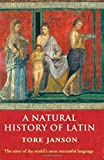 img - for A Natural History of Latin by Tore Janson (2007-03-15) book / textbook / text book
