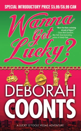 Wanna Get Lucky? (Lucky O'Toole Las Vegas Adventures)