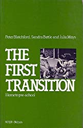 The First Transition: Home to Preschool
