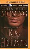 Kiss of the Highlander (Highlander Series)