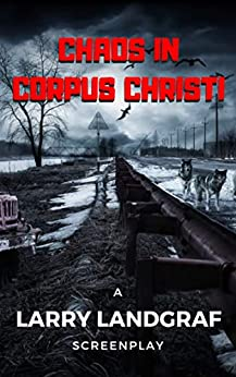 Chaos in Corpus Christi by [Landgraf, Larry]