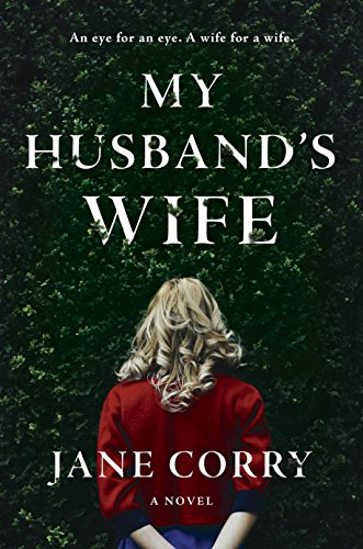My Husband's Wife: A Novel by [Corry, Jane]