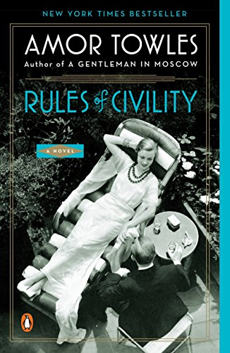 Rules of Civility: A Novel (Best Walks In Manhattan)