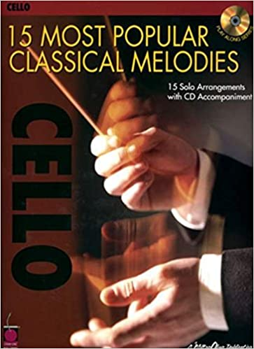 15 Most Popular Classical Melodies: Cello