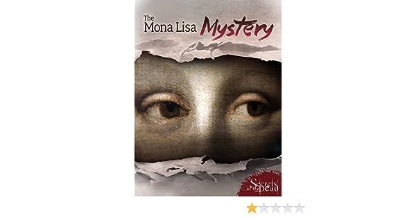 Amazon.com: Secrets of the Dead: The Mona Lisa Mystery: Klaus T. Stendl, Terra Mater Factual Studios, Secrets of the Dead, THIRTEEN Productions Inc.: Amazon ...