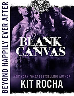 Beyond Happily Ever After: Blank Canvas by [Rocha, Kit]