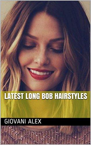 Latest Long Bob Hairstyles