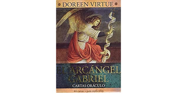 EL ARCANGEL GABRIEL CARTAS ORACULO: DOREEN VIRTUE ...