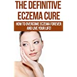 ***FREE BONUS REVEALS TOP 3 'HEALTH' FOODS TO AVOID!Eczema IS Curable!Discover Proven Methods To Eliminate Eczema For Good!Eczema is a generic term for superficial inflammatory processes that primarily involve the epidermis. It is typically character...