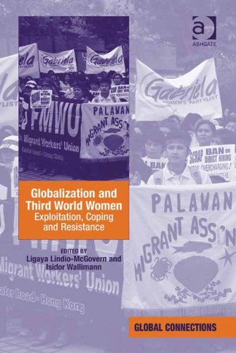 Download Globalization and Third World Women: Exploitation, Coping and Resistance (Global Connections) Pdf