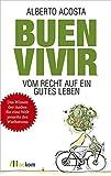 Buen vivir: Vom Recht auf ein gutes Leben