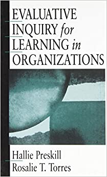 Evaluative Inquiry for Learning in Organizations (Soldier Creek Music Series; 4)