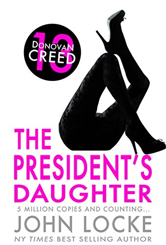 The President's Daughter (Donovan Creed)