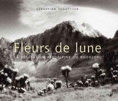 FLEURS DE LUNE. La végétation afroalpine du Rwenzori PDF