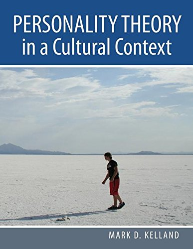 Personality Theory in a Cultural Context