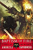 Baptism of Fire, Andrzej Sapkowski, 0316219185