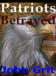 Patriots Betrayed
