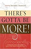 There's Gotta Be More, Donna Gaines, 0805444408