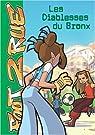 Tome 08 – Les Diablesses du Bronx