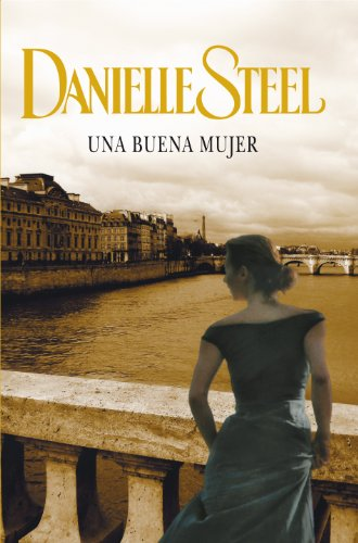 Una buena mujer (Spanish Edition) by [Steel, Danielle]