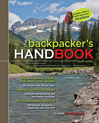 The Backpacker's Handbook, 4th Edition (Best Time To Hike Grand Canyon)
