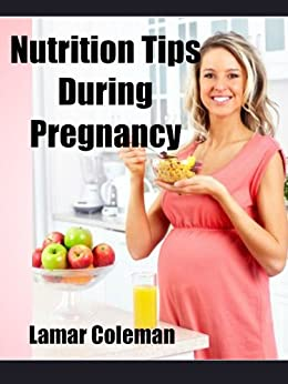 Nutrition Tips During Pregnancy