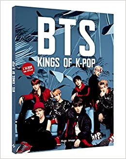BTS Kings of K-pop : Lalbum non officiel: Amazon.es: Arthur ...