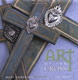 img - for Art of the Cross book / textbook / text book