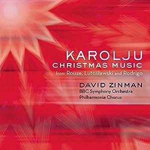 Karolju - Christmas Music from Rouse, Lutoslawski and Rodrigo