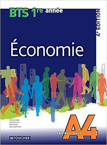 Livre Les Nouveaux A4 Economie BTS 1re année - 4e édition pdf epub