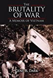 The Brutality of War, Gene Dark, 1589807154