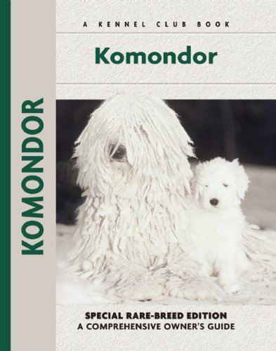 Komondor (Comprehensive Owner's Guide) by Kennel Club Books