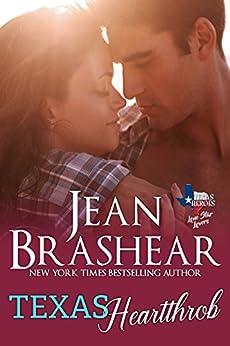 Texas Heartthrob: Lone Star Lovers Book 1 (Texas Heroes 19) by [Brashear, Jean]
