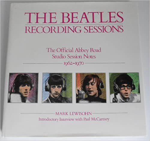 {* FREE *} The Beatles Recording Sessions: The Official Abbey Road Studio Session Notes 1962-1970. October academic tamano schools Escape donors Eighteen
