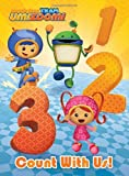 Count with Us! (Team Umizoomi), Random House, 0449818772