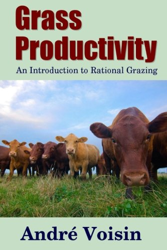 Grass Productivity: An Introduction to Rational ()